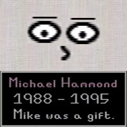 Mike's face and epitaph
